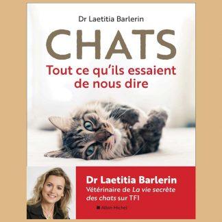 Chats - Tout ce qu'ils essaient de nous dire - Laetitia Barlerin